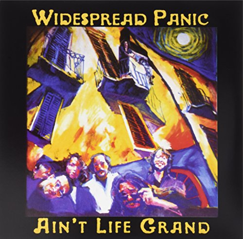 Widespread Panic Ain't Life Grand