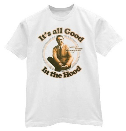 T Shirt Lg Mr Rogers It's All Good