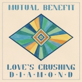 Mutual Benefit Loves Crushing Diamond Loves Crushing Diamond
