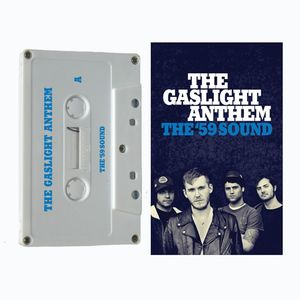 Gaslight Anthem The '59 Sound