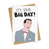 Greeting Card It's Your Big Day