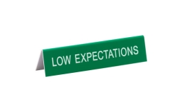 Desk Sign Low Expectations