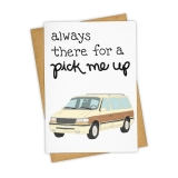 Greeting Card Pick Me Up