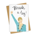Greeting Card Break A Leg