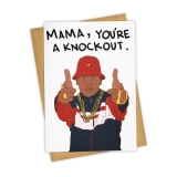 Greeting Card Mama You're A Knockout