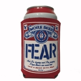 Can Cooler Fear More Beer Drink Insulator