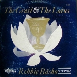 Robbie Basho Grail And The Lotus