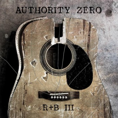 Authority Zero Rhythm And Booze Iii