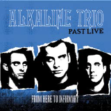 Alkaline Trio From Here To Infirmary Past Live Neon Blue Vinyl