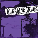 Alkaline Trio Maybe I'll Catch Fire Past Live Neon Purple Vinyl