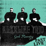 Alkaline Trio Good Mourning Past Live Neon Aqua Vinyl